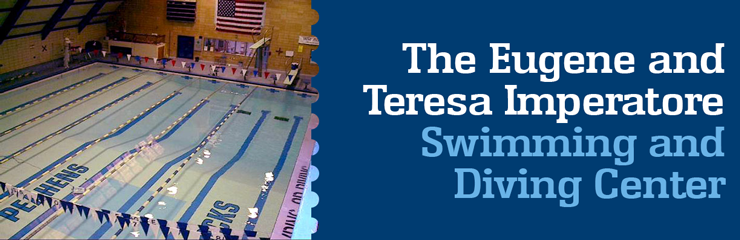 The Eugene and Teresa Imperatore Swimming and Diving Center