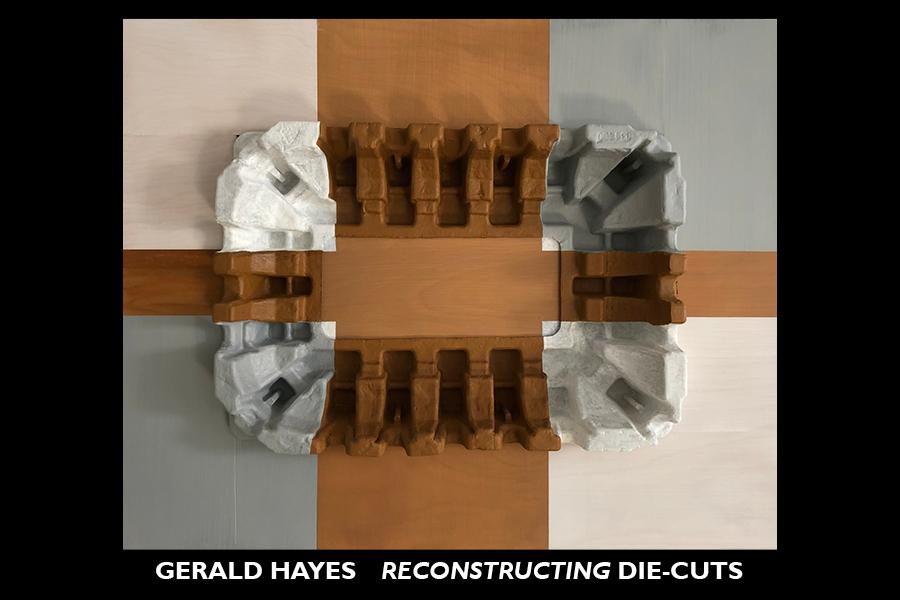 Gerry Hayes Reconstructing Die-Cuts